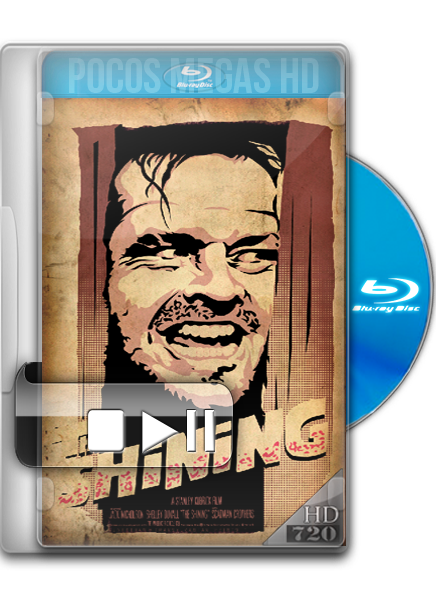 El Resplandor [The shining] [1980] [BRRip] [720p] [Dual Latino/Ingles] [5.1] |CINEDECULTO|