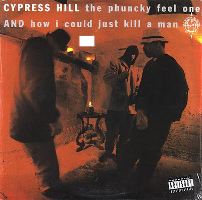 Cypress Hill – The Phuncky Feel One / How I Could Just Kill A Man (VLS) (1991) (320 kbps)