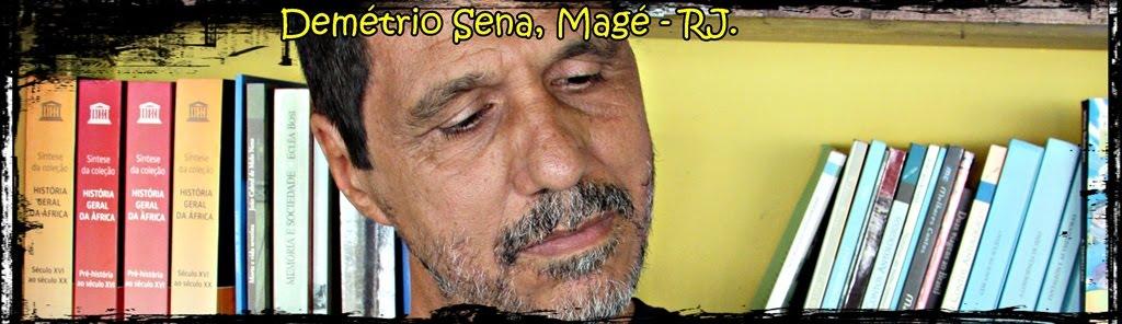 Demétrio Sena, Magé - RJ.