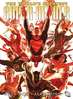 World's Greatest Super-Heroes by Paul Dini and Alex Ross