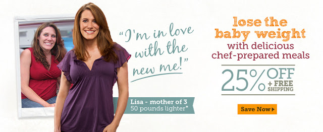 Lose the baby weight delicious chef-prepared meals! Get 25% OFF plus Free Shipping on your first or
