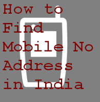 How to find mobile number address in India