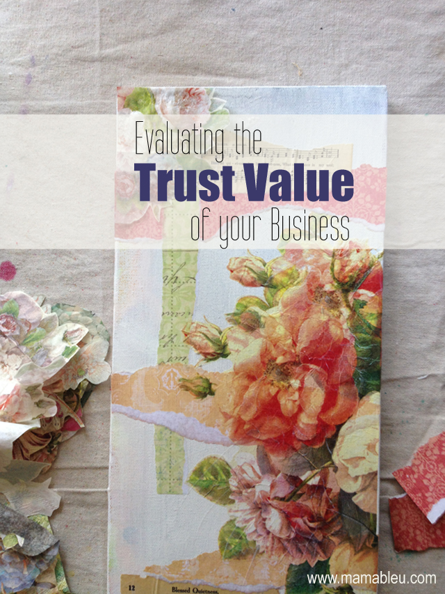 Evaluating the Trust Value of your Business / www.mamableu.com