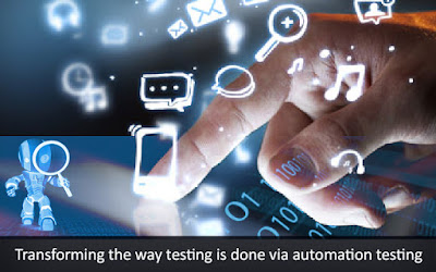 Transforming the Way Testing is done via Automation Testing