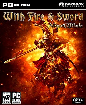Mount & Blade: With Fire and Sword [655MB]