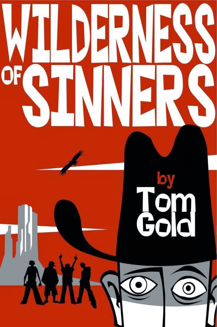 Wilderness of Sinners. Available on Kindle