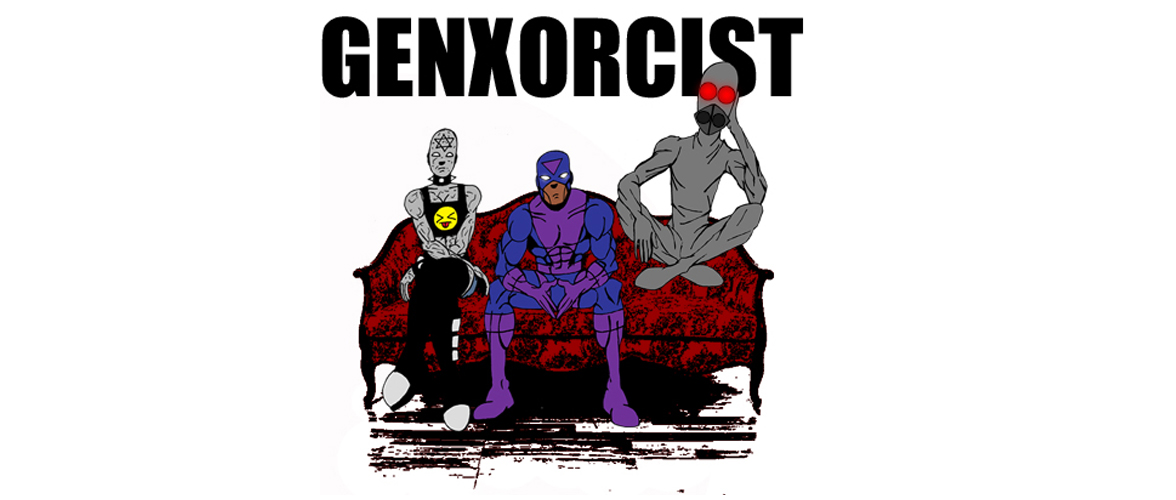 Genxorcist