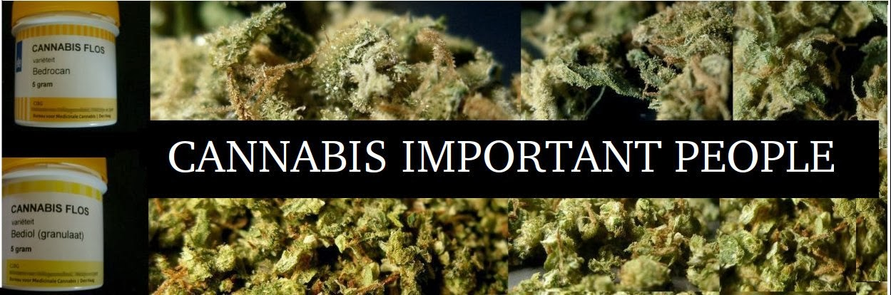 CANNABIS IMPORTANT PEOPLE