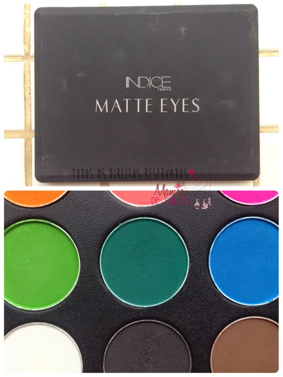 paleta sombras matte eyes indice tokyo => blog Mamãe de Salto