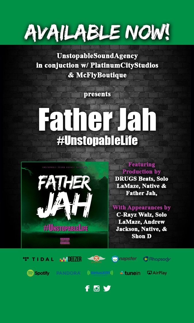Father Jah - #UnstopableLife
