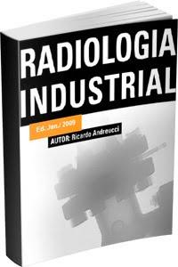 Ebook Radiologia Industrial - Ricardo Andreucci