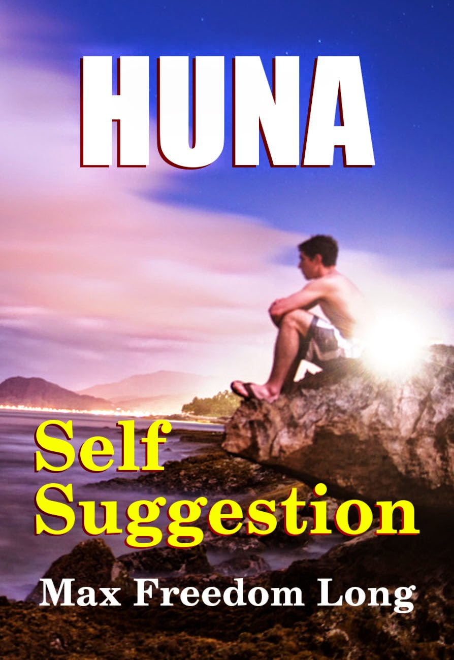 Self Suggestion - a new Huna theory of hypnosis and mesmerism
