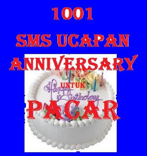 1001+SMS+Ucapan+Anniversary+Untuk+Pacar.jpg