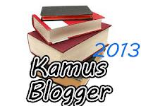 Kamus Blogger 2013