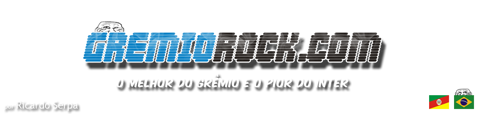 GRMIO ROCK | O melhor do Grmio, do futebol e da sacanagem!