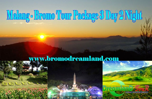 Malang - Bromo Tour Package 3 Day 2 Night