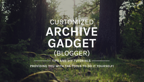 CUSTOMIZED ARCHIVE GADGET (BLOGGER)