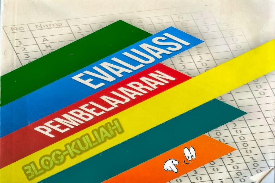 Contoh Makalah Evaluasi Pembelajaran (Test Standar dan Test Buatan