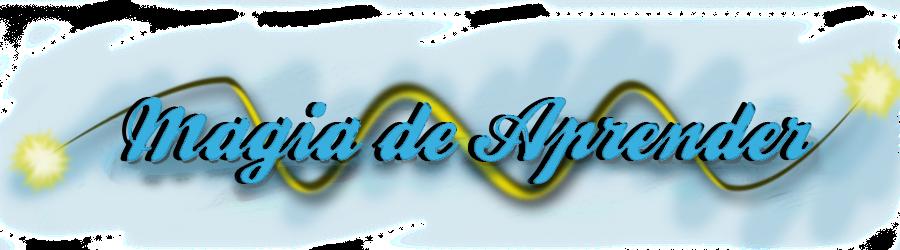 MAGIA DE APRENDER