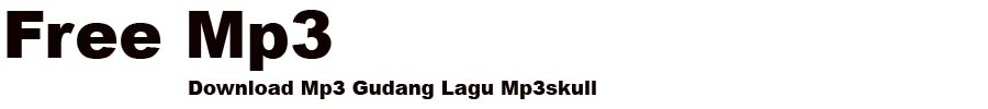 Mp3 Skull - Free Mp3 Download