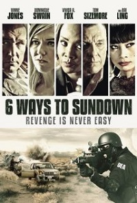 6 Ways To Die / 6 Ways to Sundown