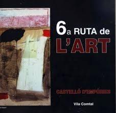6ª RUTA DE L'ART a Castelló d'Empúries 2013