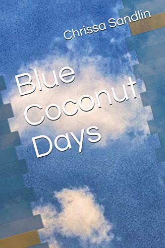 Blue Coconut Days