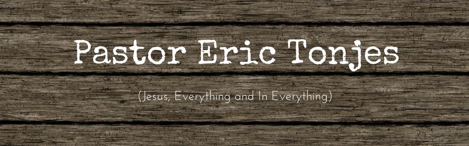 Pastor Eric Tonjes