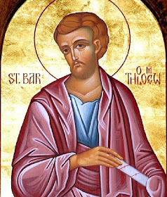 8/24: St. Bartholomew: Apostle, Missionary Saint