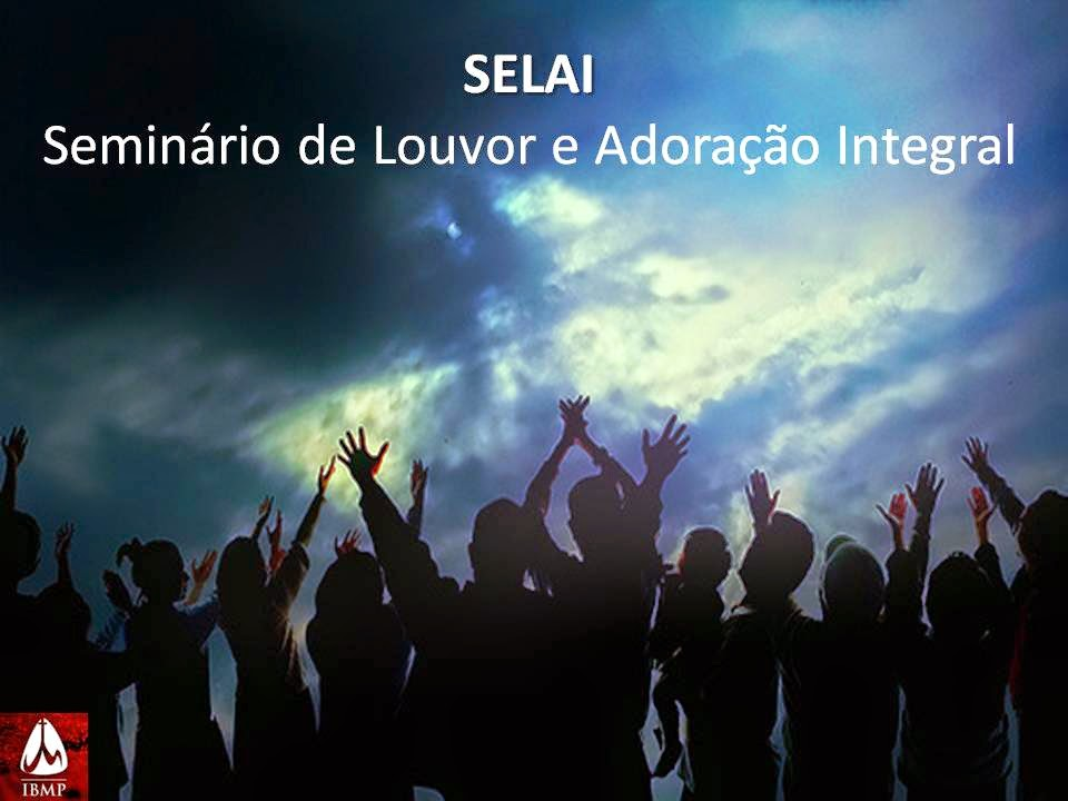 SELAI - EM JULHO DE 2014. Click aki