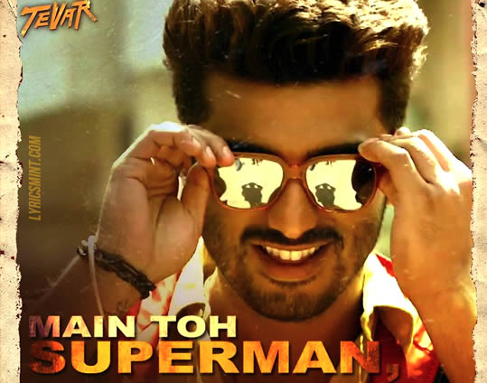 Superman from Tevar starring Arjun Kapoor