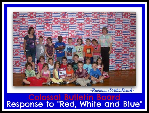 "Collaborative Bulletin Board in Response to Picture Book ""Red, White and Blue"" (from Bulletin Board RoundUP by RainbowsWithinReach)"