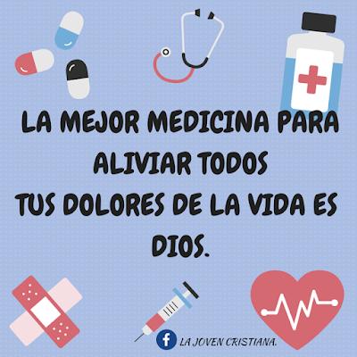La Mejor Medicina | Frases Sobre Dios