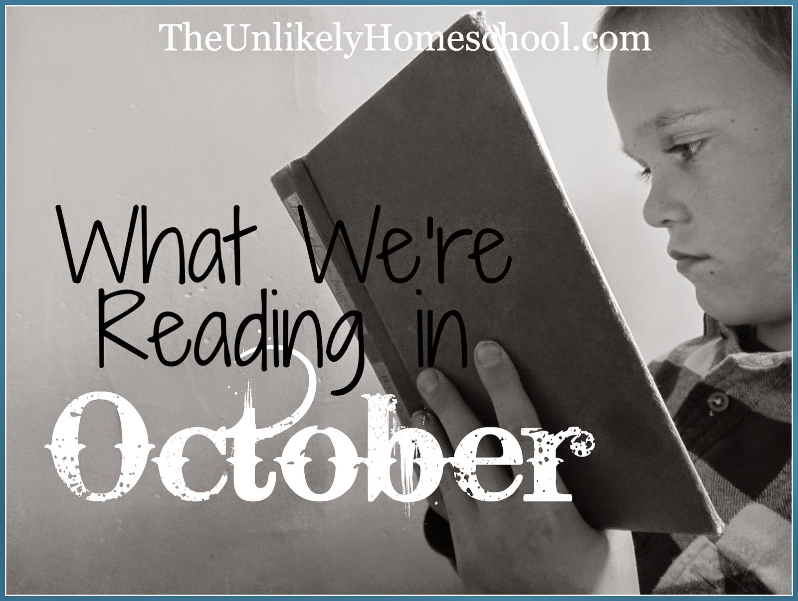 What We're Reading in October 2014 {The Unlikely Homeschool}