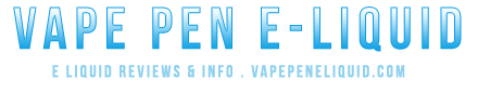 Vape Pen E Liquid