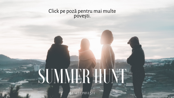 SUMMER HUNT și alte povești