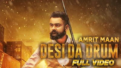 Desi Da Drum Amrit Maan mp3 download video hd mp4