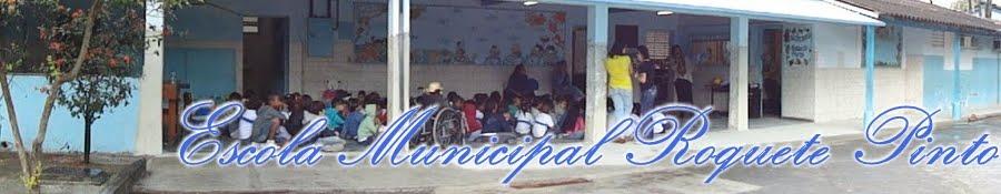 Escola Municipal Roquete Pinto