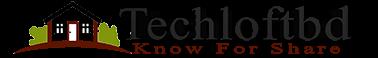 TechLoftBD | Know for Share