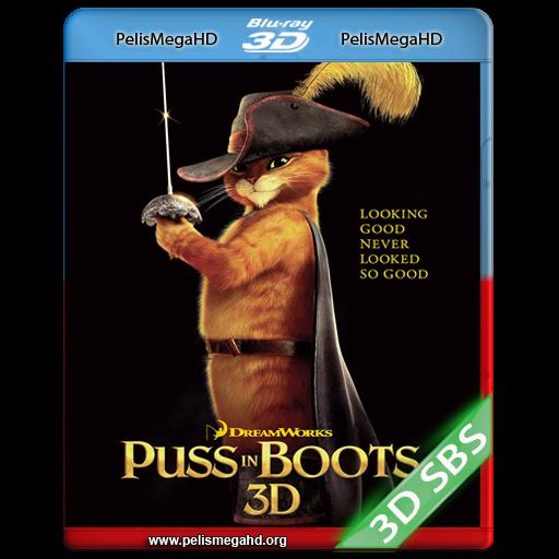 EL GATO CON BOTAS (2011) FULL 3D SBS 1080P HD MKV ESPAÑOL LATINO