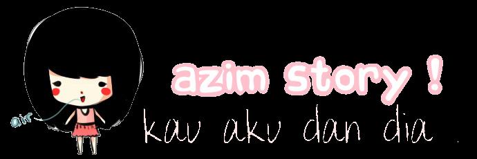 ♥ kapten azim punyer cerita  ♥