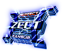 New Wave e Perfect Zect - O Fansub de Tokusatsu!!