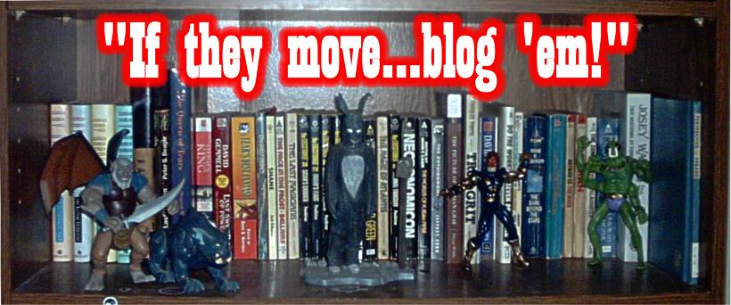 If They Move...Blog 'em!