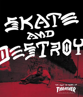 THRASHER - Skate And Destroy