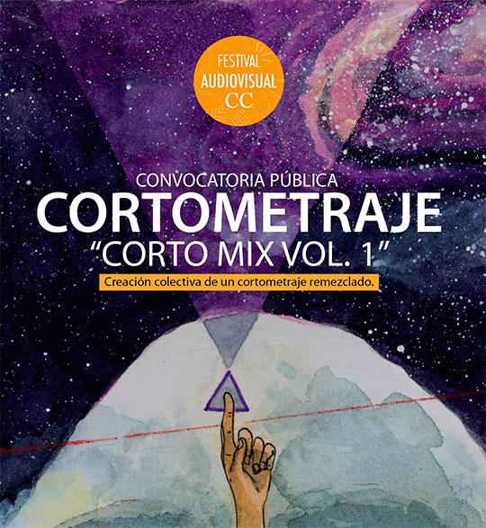 """Convocatoria de Cortometraje """"CortoMix Vol. 1"""""""