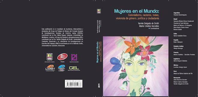 MUJERES EN EL MUNDO:  COLONISALISMO, RACISMO, REDES, VIOLENCIA, POLÍTICA Y CIUDADANÍA (2011)