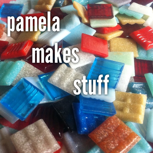 Pamela Makes Stuff