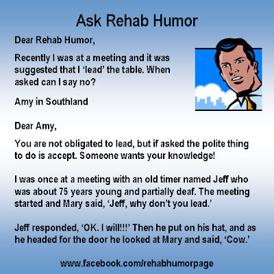 Ask Rehab Humor - Lead the Table