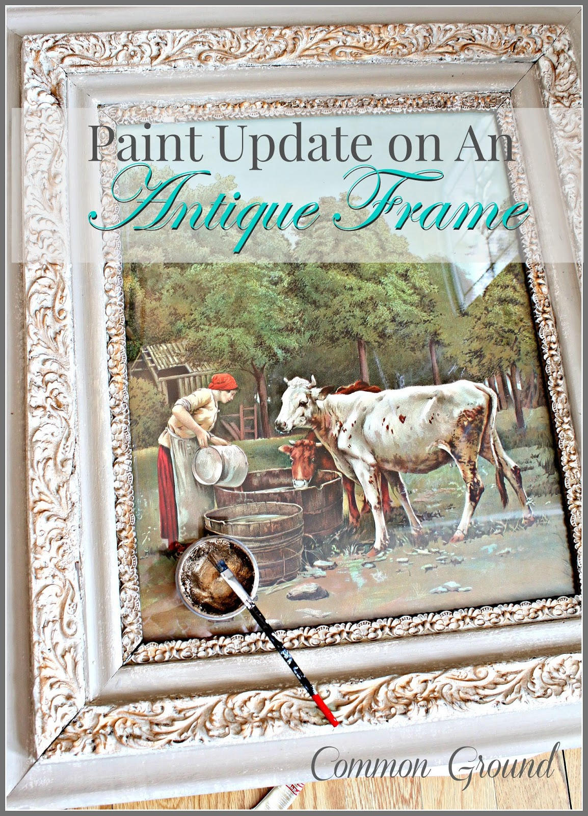 common ground : Painting Antique Frames