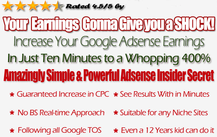 Adsense Earning Booster, adsense tricks, make money with adsense, adsense booster, how to boost adsense earnings